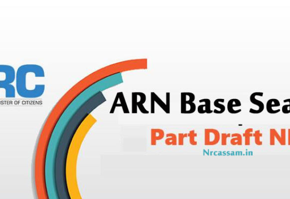 ARN Base Search in Part Draft NRC Assam Net | How to Check NRC List