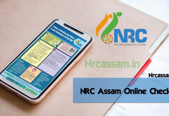 NRC Assam Online | Complete Draft NRC / 2nd list @ www.nrcassam.nic.in